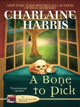 Charlaine Harris A Bone To Pick