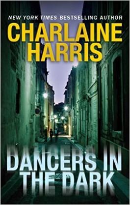 Charlaine Harris Dancers In The Dark