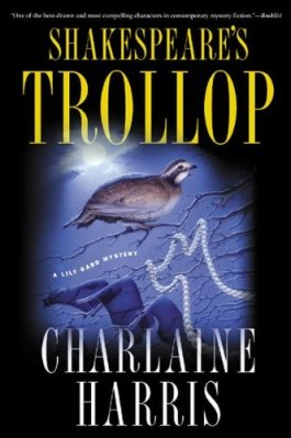 Charlaine Harris Shakespeare's Trollop