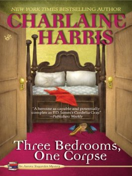 Charlaine Harris Three Bedrooms, One Corpse
