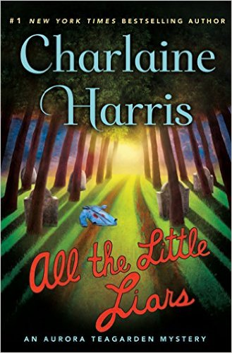 Charlaine Harris All The Little Liars
