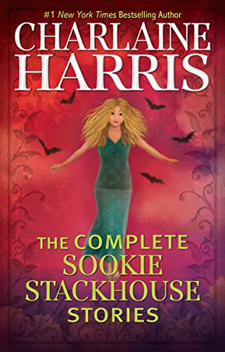 Charlaine Harris The Complete Sookie Stackhouse Stories
